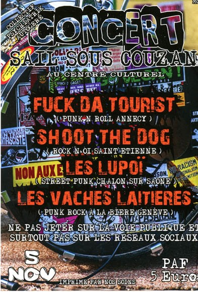 "5 novembre 2016 Shoot The Dogs, Fuck Da Tourist, Lupoi, Les Vaches Laitières à Sail sous Couzan ""Centre Culturel"""