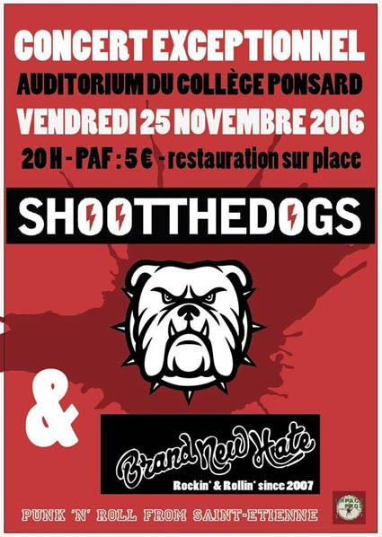 "25 novembre 2016 Shoot The Dogs, Brand New Hate à Vienne ""Auditorium du College Ponsard"""