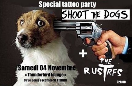 "4 novembre 2017 Shoot The Dogs, The Rustres à Saint-Etienne ""Thunderbird Lounge"""