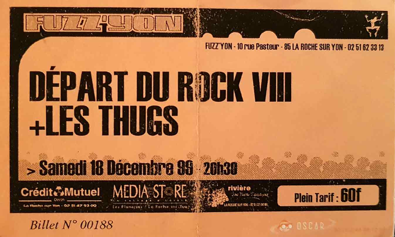 18 decembre 1999 Les Thugs, Départ du Rock VIII à La Roche sur Yon « Fuzz'yon »