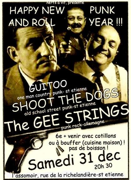 """31 decembre 2011 The Gee Strings, Shot The dogs, Guitoo à Saint Etienne """"l'Assomoir"""""""