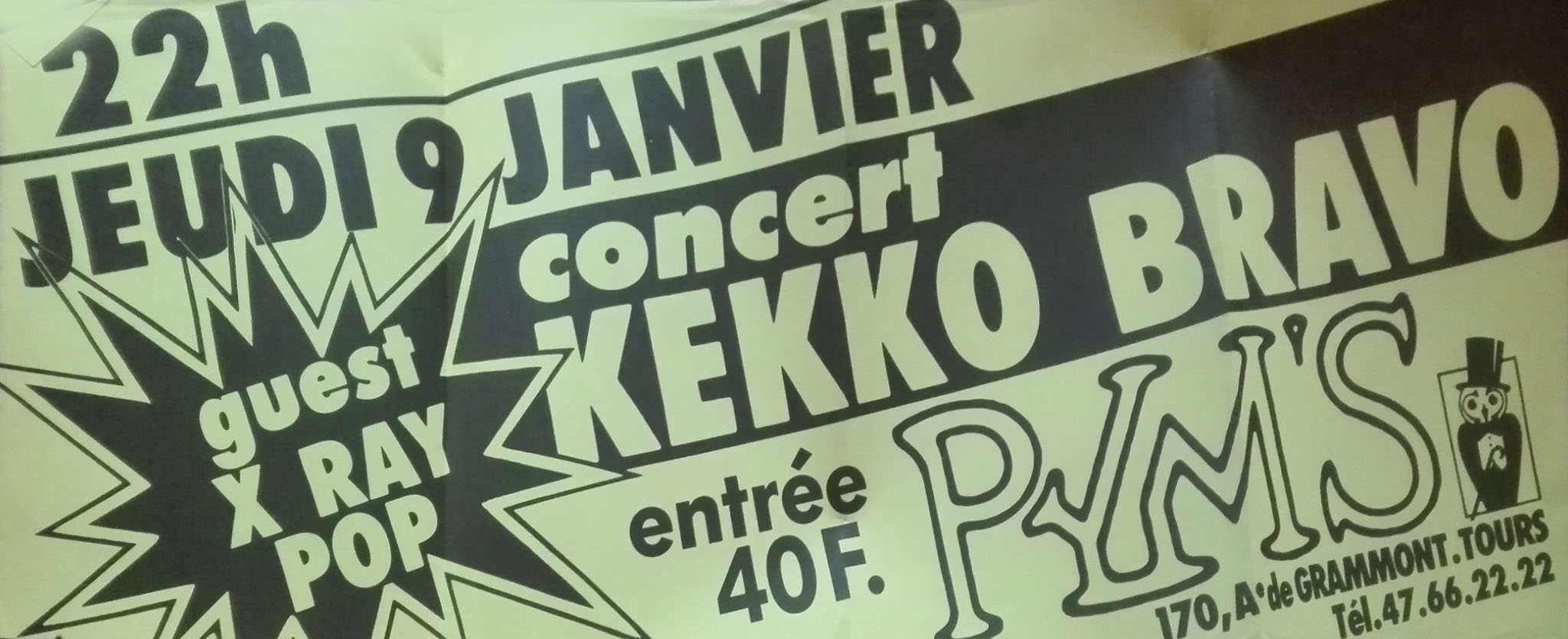 "9 janvier 1986 Kekko Bravo, X Ray Pop à Tours ""Pym's"""