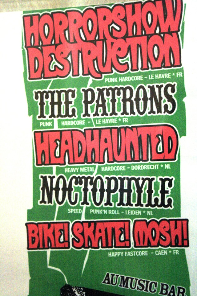 "5 janvier 2007 Horrorshow Destruction, The Patrons, Headhaunted, Noctophyle, Bike Skate Mosh au Havre ""Music Bar"""