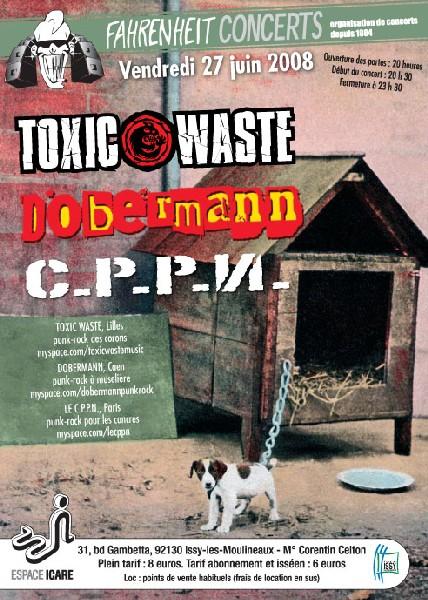 """27 juin 2008 Toxic Waste, Dobermann, CPPN à Issy les Moulineaux """"Espace Icare"""""""