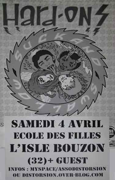 """4 avril 2009 Hard Ons à l'Isle Bouzon """"Ecole des Filles"""""""