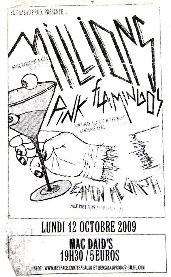 """12 octobre 2009 Millions, Pink Flamingos, Eamon Mc Grath au Havre """"MacDaids"""""""