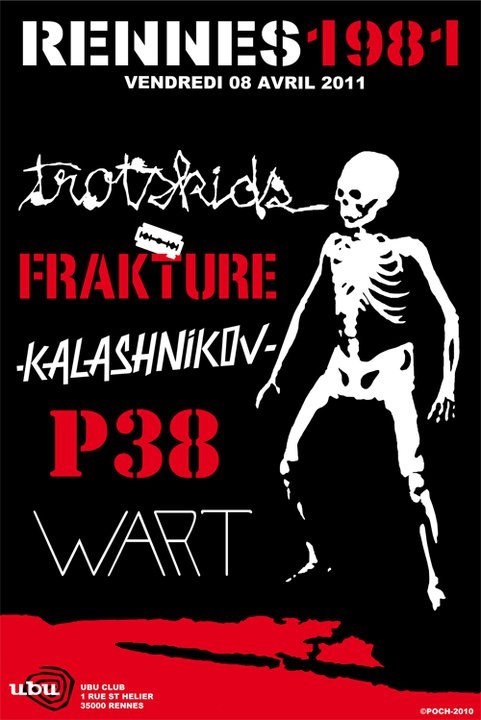 "8 avril 2011 Trotskids, Frakture, Kalashnikov, P38, Wart à Rennes ""Ubu"""